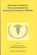 Molecular Farming of Plants and Animals for Human and Veterinary Medicine 1st edition 9781402008351 140200835X
