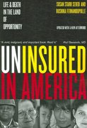 Uninsured in America 1st edition 9780520250062 0520250060
