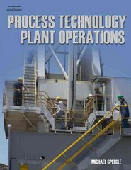 Process Technology Plant Operations 1st Edition 9781418028633 1418028630