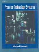 Process Technology Systems 1st Edition 9781418039998 1418039993