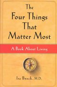 The Four Things That Matter Most 1st edition 9780743249096 0743249097