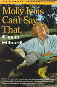 Molly Ivins Can't Say That, Can She? 1st Edition 9780679741831 0679741836