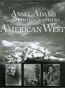 Ansel Adams & Photographers of the American West 0 9781572153257 1572153253