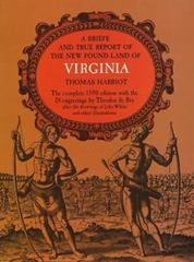 A Brief and True Report of the New Found Land of Virginia 1590th edition 9780486210926 0486210928