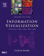 Information Visualization 2nd edition 9781558608191 1558608192