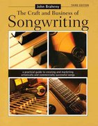The Craft and Business of Songwriting 3rd Edition 9781582974668 1582974667