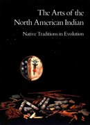 The Arts of the North American Indian 0 9780933920552 0933920555