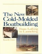The New Cold-Molded Boatbuilding 0 9780937822890 0937822892