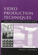 Video Production Techniques 1st Edition 9780805837032 0805837035