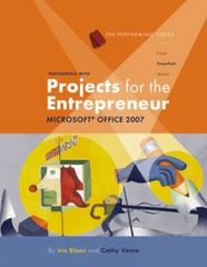 Performing with Projects for the Entrepreneur: Microsoft Office 2007 1st edition 9781423904229 1423904222