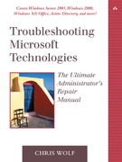 Troubleshooting Microsoft Technologies 1st Edition 9780321133458 0321133455
