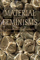 Material Feminisms 1st Edition 9780253219466 0253219469