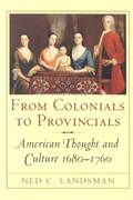 From Colonials to Provincials 0 9780801487019 0801487013
