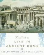 Handbook to Life in Ancient Rome 1st Edition 9780195123326 0195123328