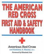American Red Cross First Aid and Safety Handbook 1st Edition 9780316736466 0316736465
