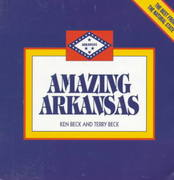 Amazing Arkansas 2nd edition 9781887654210 1887654216