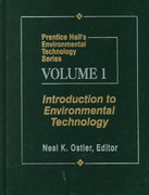 Prentice Hall's Environmental Technology Series, Vol I 1st edition 9780023895326 0023895322