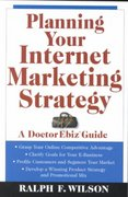 Planning Your Internet Marketing Strategy 1st edition 9780471441090 0471441090