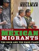The World of Mexican Migrants 0 9781565848382 1565848381