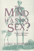 The Mind Has No Sex? 0 9780674576254 067457625X