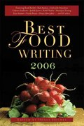 Best Food Writing 2006 1st edition 9781569242872 1569242879
