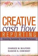 Creative Cash Flow Reporting 1st edition 9780471469186 0471469181