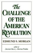 The Challenge of the American Revolution 1st Edition 9780393008760 0393008762