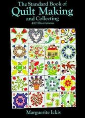The Standard Book of Quilt Making and Collecting 0 9780486205823 0486205827