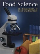 Food Science: The Biochemistry of Food & Nutrition, Student Edition 4th edition 9780078226038 0078226031