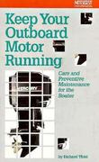 Keep Your Outboard Motor Running 2nd edition 9780877423287 0877423288