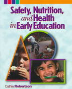 Safety, Nutrition and Health in Early Education 1st edition 9780827373297 0827373295