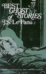 Best Ghost Stories of J. S. LeFanu 0 9780486204154 0486204154