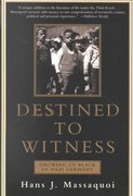 Destined to Witness 1st Edition 9780060959616 0060959614
