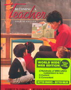 Becoming a Teacher 4th edition 9780205299447 020529944X