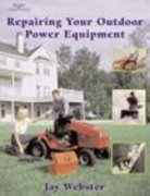 Repairing Your Outdoor Power Equipment (Trade) 1st Edition 9780766814035 0766814033
