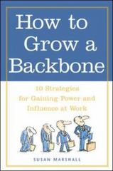How to Grow a Backbone 1st edition 9780809224944 0809224941