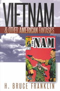 Vietnam and Other American Fantasies 0 9781558493322 1558493328