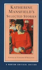 Katherine Mansfield's Selected Stories 1st Edition 9780393925333 0393925331