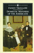 Domestic Manners of the Americans 1st Edition 9780140435610 0140435611