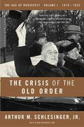 The Crisis of the Old Order 1st edition 9780618340859 0618340858
