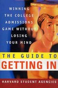The Guide to Getting In 1st edition 9780312300449 0312300441