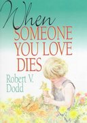 When Someone You Love Dies 0 9780687450251 068745025X