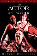 The Actor at Work 10th edition 9780205542079 0205542077