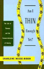 Am I Thin Enough Yet 1st Edition 9780195117912 0195117913