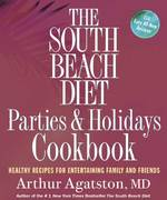 The South Beach Diet Parties and Holidays Cookbook 0 9781594864445 1594864446