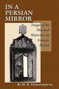 In a Persian Mirror 1st edition 9780292727618 0292727615