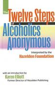 Twelve Steps of Alcoholic Anonymous 0 9780894869044 0894869043