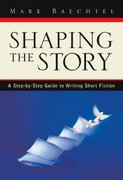 Shaping the Story 1st edition 9780205337194 0205337198