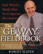 The GE Way Fieldbook 1st edition 9780071354813 0071354816