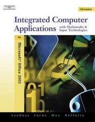 Integrated Computer Applications with Multimedia and Input Technologies (with CD-ROM) 4th edition 9780538728881 0538728884